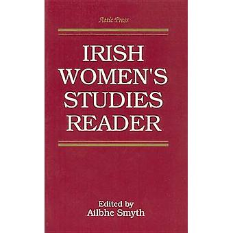 Attic Irish Womens Studies Reader by Smyth & Ailbhe
