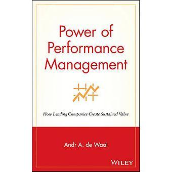 قوة إدارة الأداء -- كيف الشركات الرائدة خلق استدامة