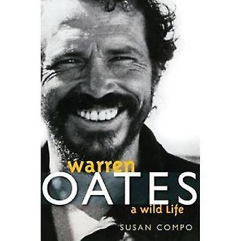 Warren Oates - Susan Compon villi elämä - 9780813125367 Kirja