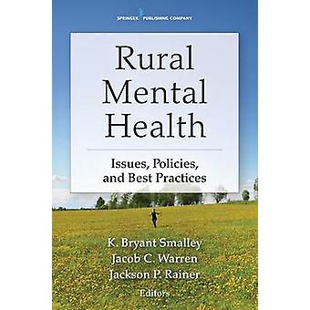 Rural Mental Health - Frågor - Politik och praxis av K. Bryant Sma