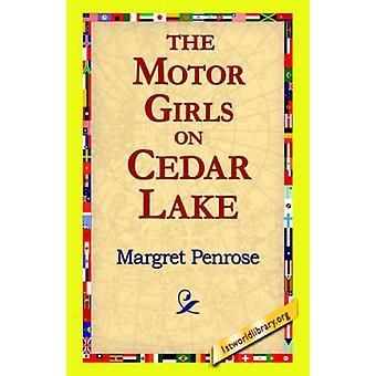 The Motor Girls on Cedar Lake by Margret Penrose - 9781421815893 Book