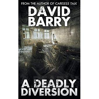 A Deadly Diversion by David Barry - OSB - 9781783335817 Book