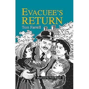 Evacuee's Return by Tom Farrell - 9781787197114 Book
