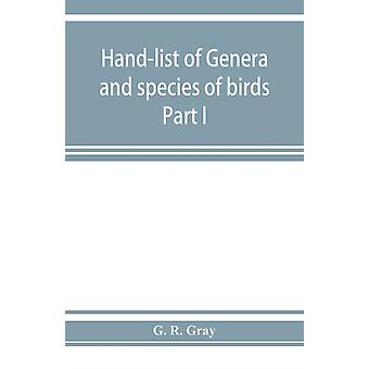 Handlist of genera and species of birds by G R Gray