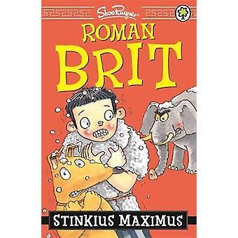 Roman Brit: 03: Stinkius Maximus
