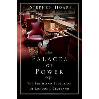 Palaces of Power by Stephen Hoare