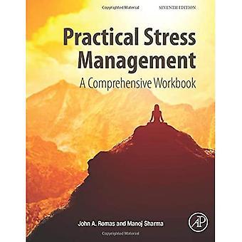Practical Stress Management: A�Comprehensive Workbook