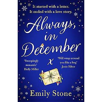 Always in December: Gorgeous heart-tugging and uplifting - the Most Romantic Christmas Love Story of 2021
