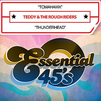 Teddy & Rough Riders - Tomahawk / Thunderhead USA import