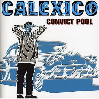 Calexico - Convict Pool [CD] USA import