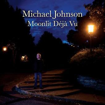 Michael Johnson - månbelysta Deja Vu [CD] USA import