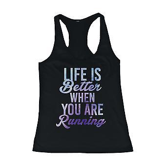 Leben ist besser als Sie sind laufen Frauen süß Training Tank Top Fitness-Studio Tanks
