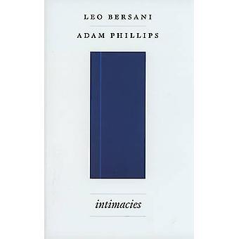 Intimacies by Leo Bersani - Adam Phillips - 9780226043456 Book