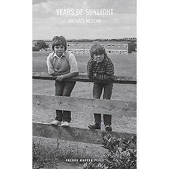 År af sollys ved Michael McLean - 9781786821133 bog