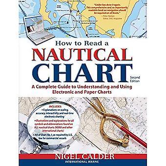 Hur man läser ett sjökort, 2nd Edition (inkluderar alla diagram #1): en komplett Guide till att använda och förstå diagrammen elektroniska och papper