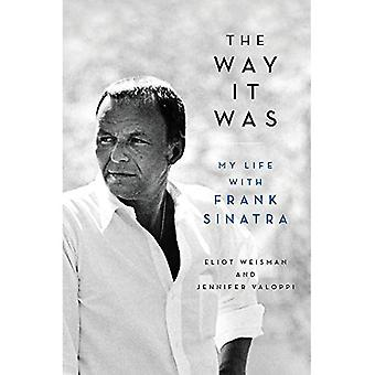 The Way It Was: My Life with�Frank Sinatra