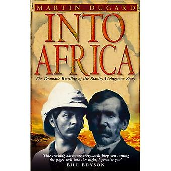 In Afrika: The Epic Adventures of Stanley en Livingstone