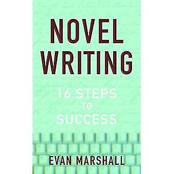 Schreiben von Romanen: 16 Schritte zum Erfolg