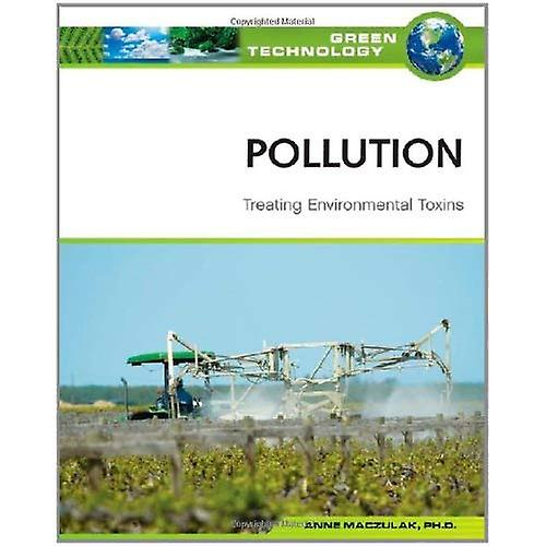 Pollution: Treating Environmental Toxins (Green Technology)