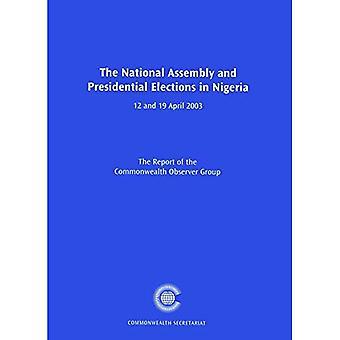 Kansalliskokous ja Nigerian presidentin vaaleista: 12 ja 19. huhtikuuta 2003