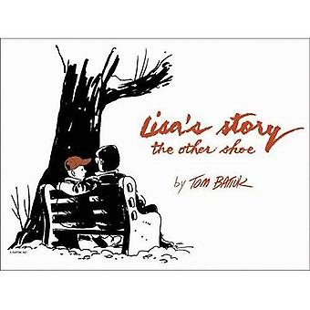 Lisa's verhaal: de andere schoen (literatuur & geneeskunde-serie) (literatuur en geneeskunde-serie)
