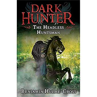 The Headless Huntsman (Dark Hunter 8)