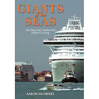 Giants of the Sea: The Ships That Transformed