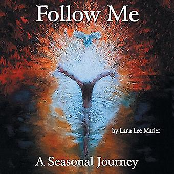 Suivez-moi: Un voyage saisonnier