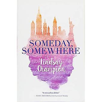 En dag, någonstans