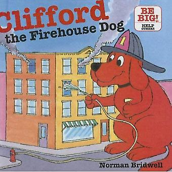 Clifford, the Firehouse Dog (Clifford's Big Ideas)