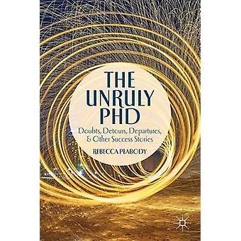 Oregerliga PhD av Rebecca Peabody