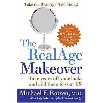 RealAge R Makeover The by Roizen & Michael F.