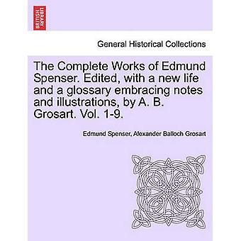 Den komplette anlæg i vers og prosa af Edmund Spencer Vol. VI Faerie Queene bog II af Spenser & Edmund