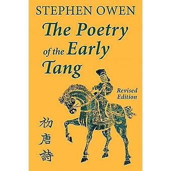 الشعر من تانغ في وقت مبكر من قبل أوين وستيفن