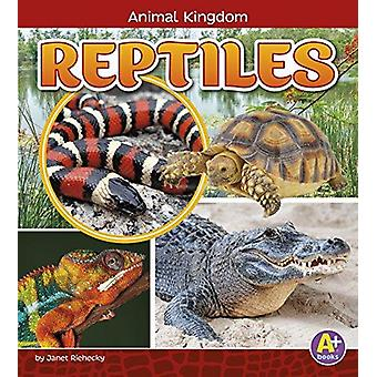 Reptiles by Janet Riehecky - 9781474734615 Book