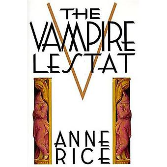 Chronicles of the Vampire Lestat by Anne Rice - 9780394534435 Book