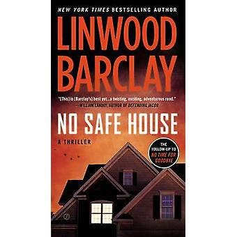 No Safe House by Linwood Barclay - 9780451414212 Book