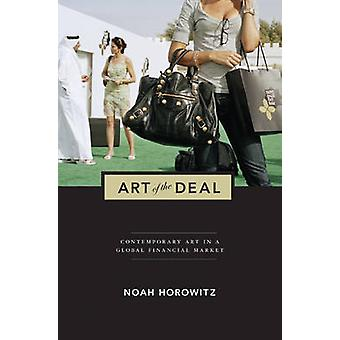 Art of the Deal - Contemporary Art in a Global Financial Market (Revis