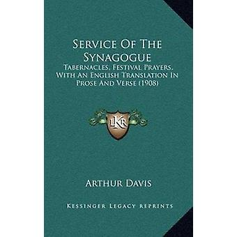 Service of the Synagogue - v.4 - Tabernacles by Arthur Davis - H.M. Adl