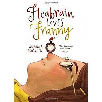 Fleabrain Loves Franny by Joanne Rocklin - 9781419716768 Book