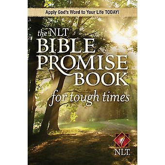 The NLT Bible Promise Book for Tough Times by Ronald A Beers - 978141