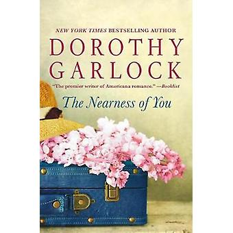 The Nearness of You by Dorothy Garlock - 9781432840747 Book