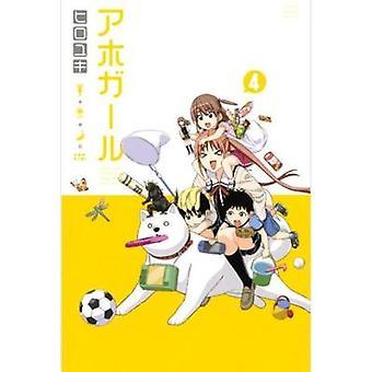 Aho-girl - A Clueless Girl 4 by Hiroyuki - 9781632364609 Book