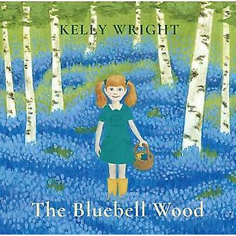 The Bluebell Wood by The Bluebell Wood - 9781788480215 Book