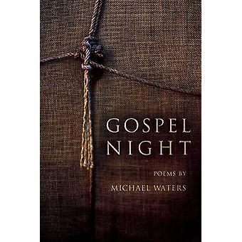 Gospel Night by Michael Waters - 9781934414538 Book