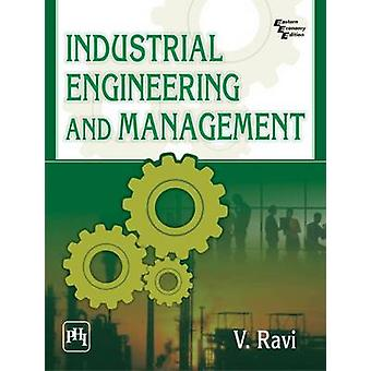 Industrial Engineering and Management by V. Ravi - 9788120351103 Book