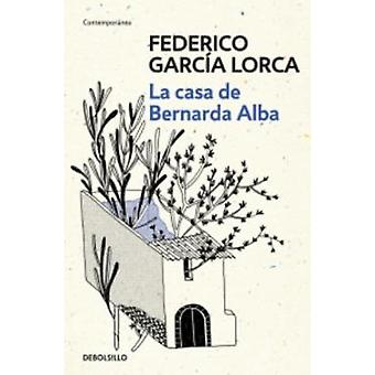 La casa de Bernarda Alba by Federico Garcia Lorca - 9788466337854 Book