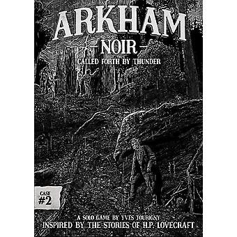 Arkham Noir #2 - called Forth von Donner Kartenspiel
