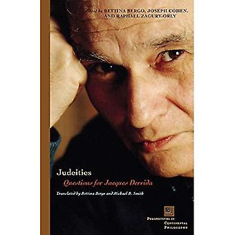 Judéités: Fragen für Jacques Derrida (Perspektiven in der kontinentalen Philosophie)