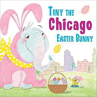 Tiny the Chicago Easter Bunny by Eric James - 9781492659150 Book